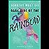 Dark Side of the Rainbow (Dorothy Must Die Novella)