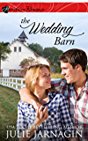 The Wedding Barn: inspirational romance (Taste of Texas Book 3)