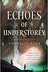 Echoes of Understorey: A Titan's Forest Novel Kindle Edition
