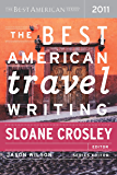 The Best American Travel Writing 2011: The Best American Series (The Best American Series )