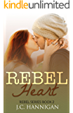 Rebel Heart: (Rebel Series Book 2) ((Rebel Series))