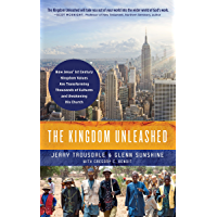 The Kingdom Unleashed: How Jesus' 1st-Century Kingdom Values Are Transforming Thousands of Cultures and Awakening His Church