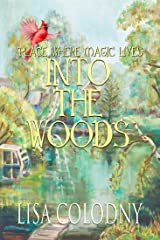 Place Where Magic Lives: Into the Woods Kindle Edition