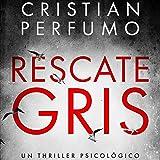 Rescate Gris [Gray Rescue]