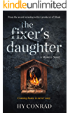 The Fixer's Daughter: A Mystery Novel