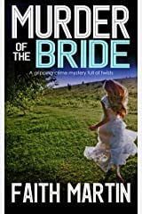 MURDER OF THE BRIDE a gripping crime mystery full of twists (DI Hillary Greene Book 3) Kindle Edition