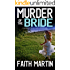 MURDER OF THE BRIDE a gripping crime mystery full of twists (DI Hillary Greene Book 3)