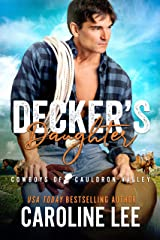 Decker's Daughter (Cowboys of Cauldron Valley Book 4) Kindle Edition