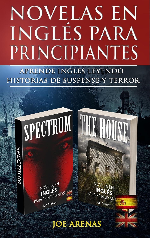 Novelas en Inglés Para Principiantes: Aprende Inglés Leyendo ...