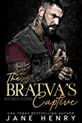 The Bratva's Captive: A Dark Mafia Romance (Wicked Doms) Kindle Edition