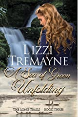 A Sea of Green Unfolding (The Long Trails Book 3) Kindle Edition