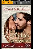 The Alpha's Arrangement (A Paranormal Shifter Romance): Howls Romance
