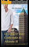 El Soltero mas Codicado de Atlanta II (Los hombres del sur no se enamoran nº 2)
