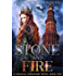 Stone and Fire: A Romantic Fantasy (Magical Kingdoms Book 1)