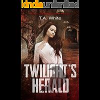Twilight's Herald (An Aileen Travers Novel Book 5)