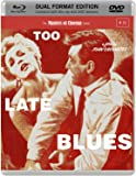 Too Late Blues (Masters of Cinema) (Dual Format Edition) [Blu-ray + DVD] [1961]