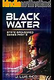 Blackwater: State Sponsored series part three