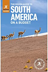The Rough Guide to South America On a Budget (Travel Guide) Paperback