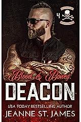 Blood & Bones: Deacon (Blood Fury MC Book 4) Kindle Edition
