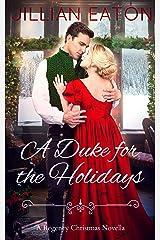 A Duke for the Holidays Kindle Edition