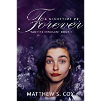 A Nighttime of Forever (Vampire Innocent Book 1)