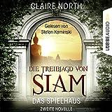 Die Treibjagd von Siam (Das Spielhaus 2)