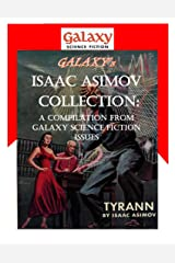 Galaxy's Isaac Asimov Collection Volume 1: A Compilation from Galaxy Science Fiction Issues (Galaxy Science Fiction Digital Series) Kindle Edition