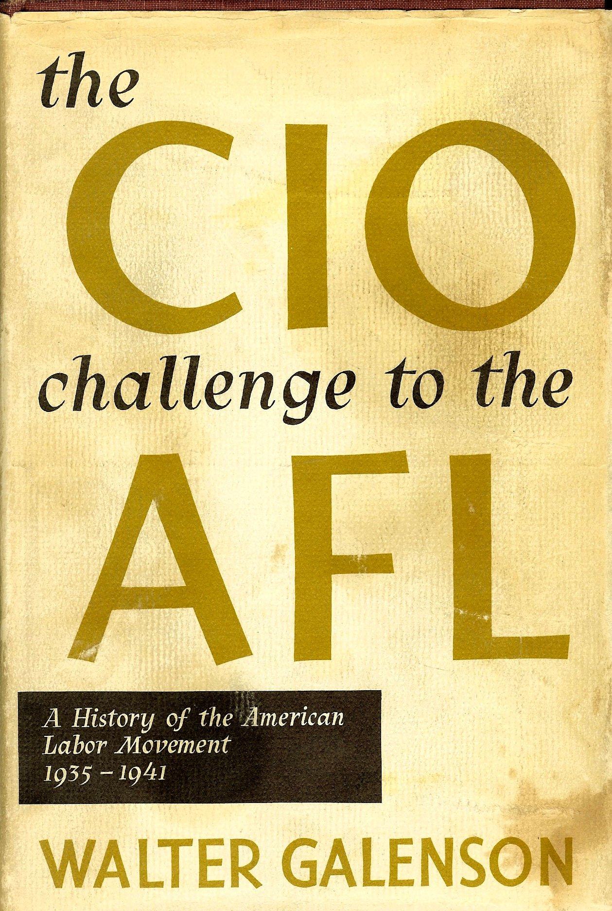 The CIO challenge to the AFL