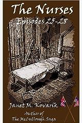 The Nurses: Episodes 25-28 Kindle Edition