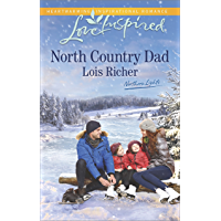 North Country Dad: A Fresh-Start Family Romance (Northern