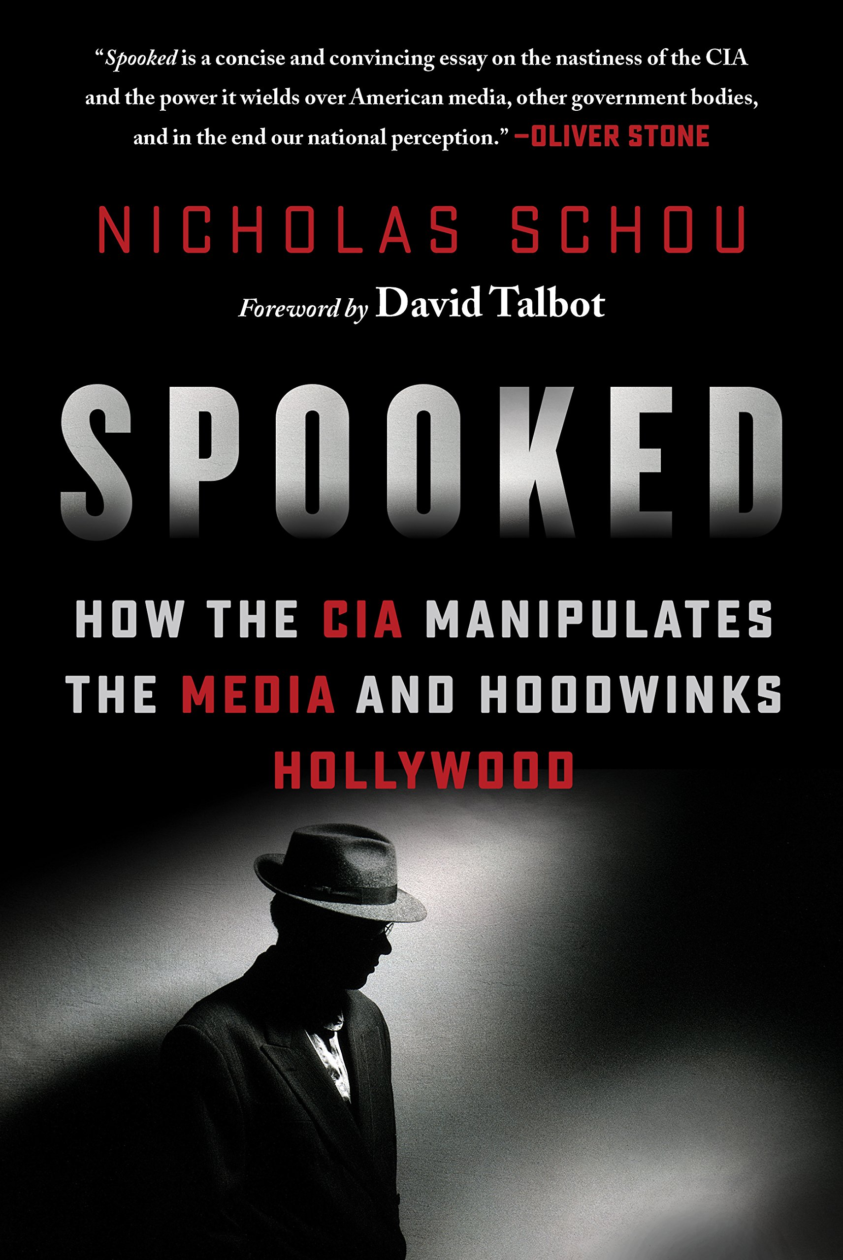 Spooked: How the CIA Manipulates the Media and Hoodwinks Hollywood PDF