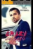 Crazy Lovers: Un covoiturage explosif avec son patron (French Edition)