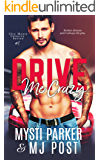 Drive Me Crazy (City Meets Country Book 1)