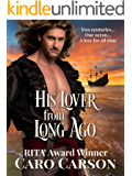 His Lover from Long Ago: A Time Travel Romance