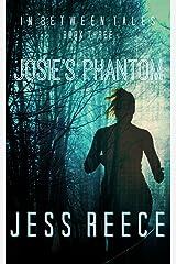 Josie's Phantom (In Between Tales Book 3)