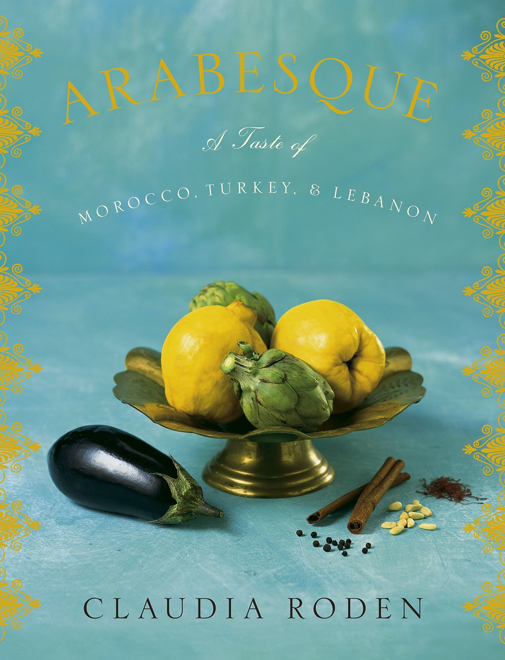 Arabesque: A Taste of Morocco, Turkey, and Lebanon Text fb2 ebook