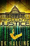 Pendulum of Justice (Hank Rangar Thriller Book 1)