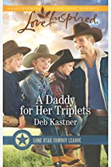 A Daddy for Her Triplets (Lone Star Cowboy League) Mass Market Paperback