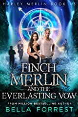 Harley Merlin 15: Finch Merlin and the Everlasting Vow Kindle Edition