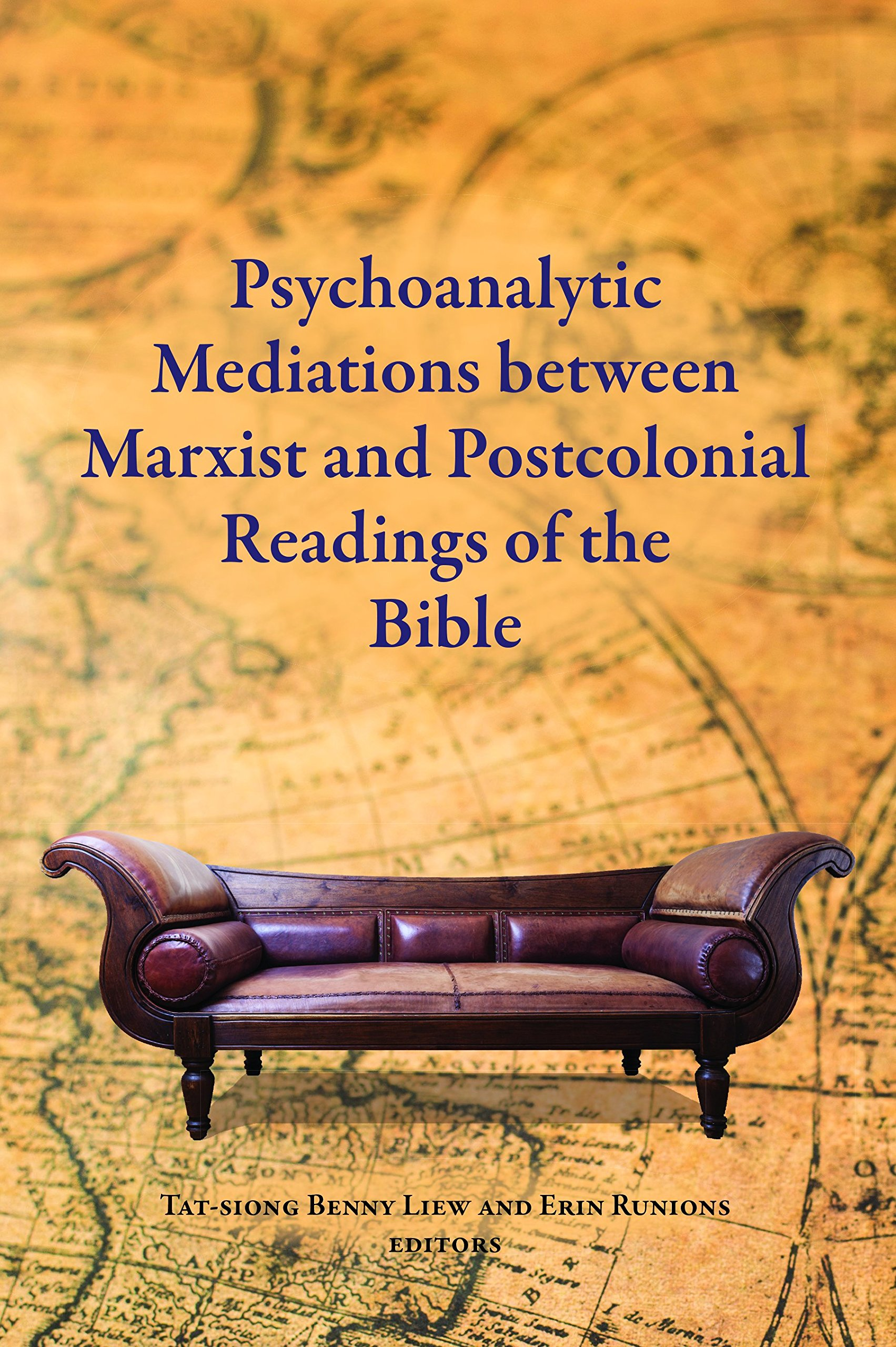 Psychoanalytic Mediations Between Marxist And Postcolonial Readings Of The  Bible (Semeia Studies): Tat Siong Benny Liew, Erin Runions: 9780884141679:  ...