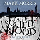 The Society of Blood: Obsidian Heart, Book 2
