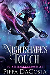 The Nightshade's Touch: A Paranormal Space Fantasy (Messenger Chronicles Book 3) Kindle Edition