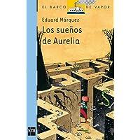 Los sueños de Aurelia: 130 (El Barco de Vapor Azul)
