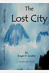 The Lost City (Adventure series Book 10)