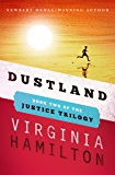Dustland (The Justice Trilogy Book 2)