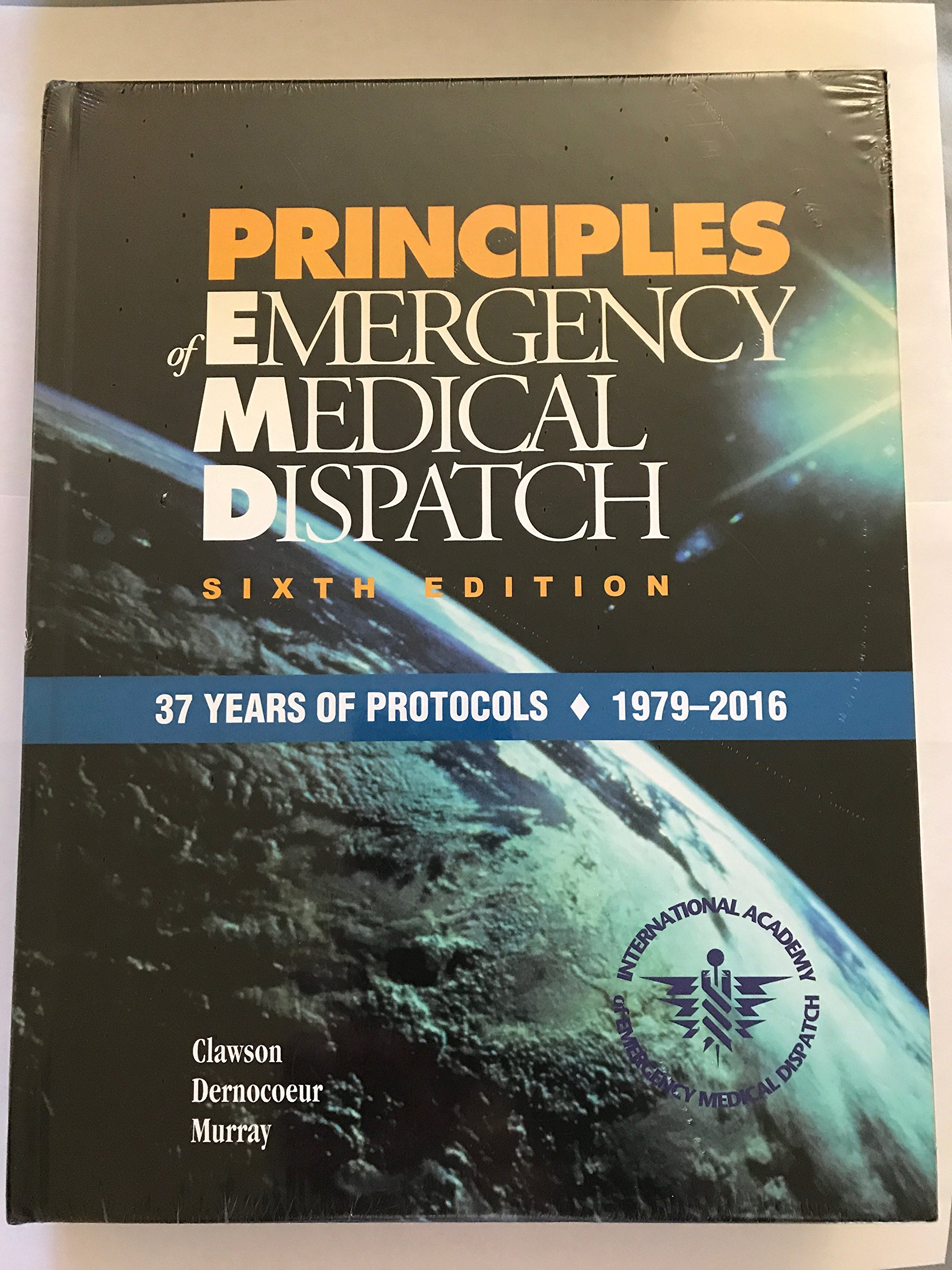 Read Online Principles of Emergency Medical Dispatch Sixth Edition pdf epub