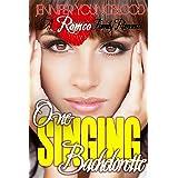 One Singing Bachelorette (Romeo Family Romance Book 7)