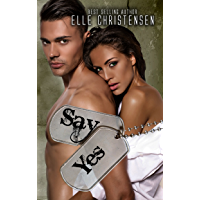 Say Yes (English Edition)