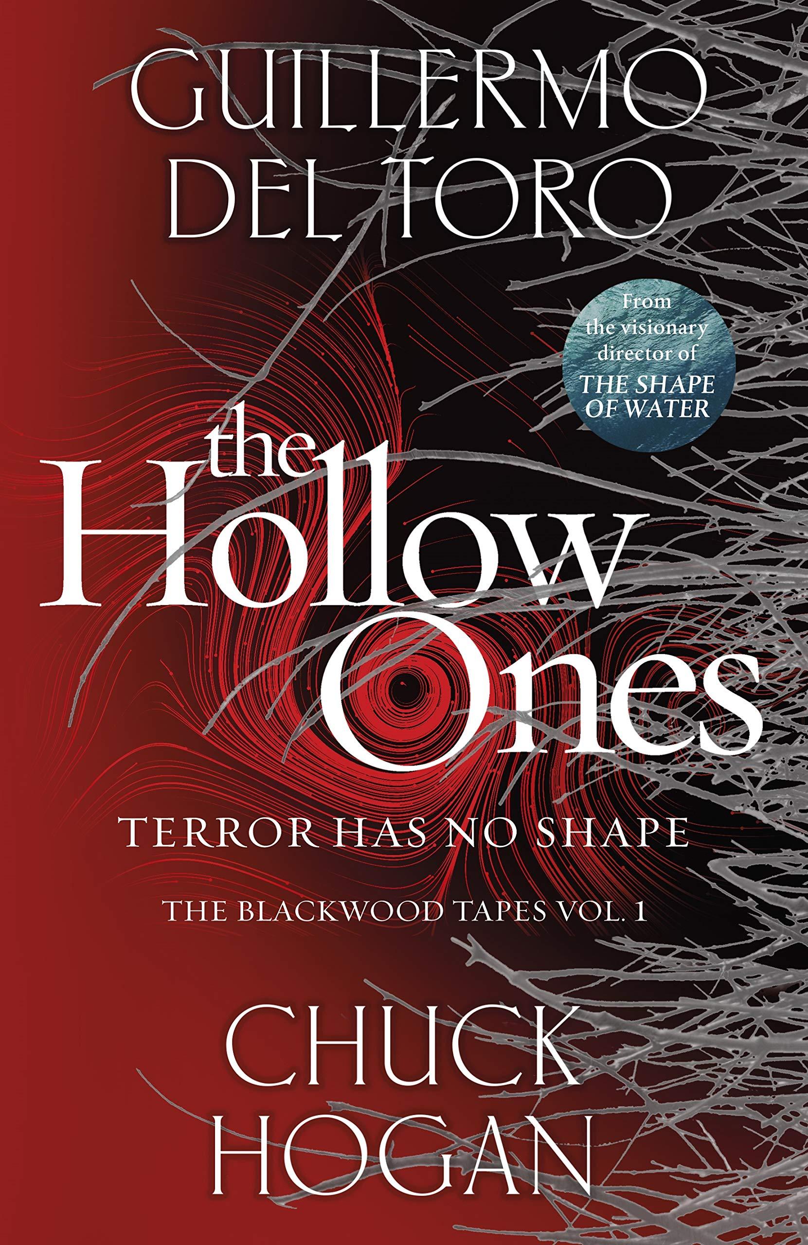 The Hollow Ones: Amazon.co.uk: Toro, Guillermo del, Hogan, Chuck ...