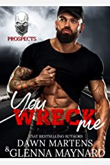 You Wreck Me (The Prospect Series Book 1) Kindle Edition